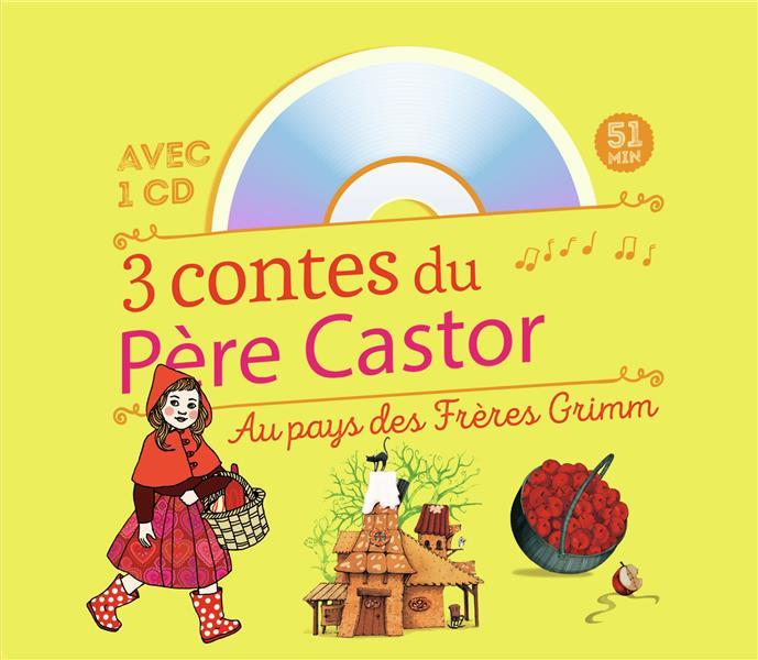 3 CONTES DU PERE CASTOR  -  AU PAYS DES FRERES GRIMM GRIMM/GREEN/GOUST FLAMMARION