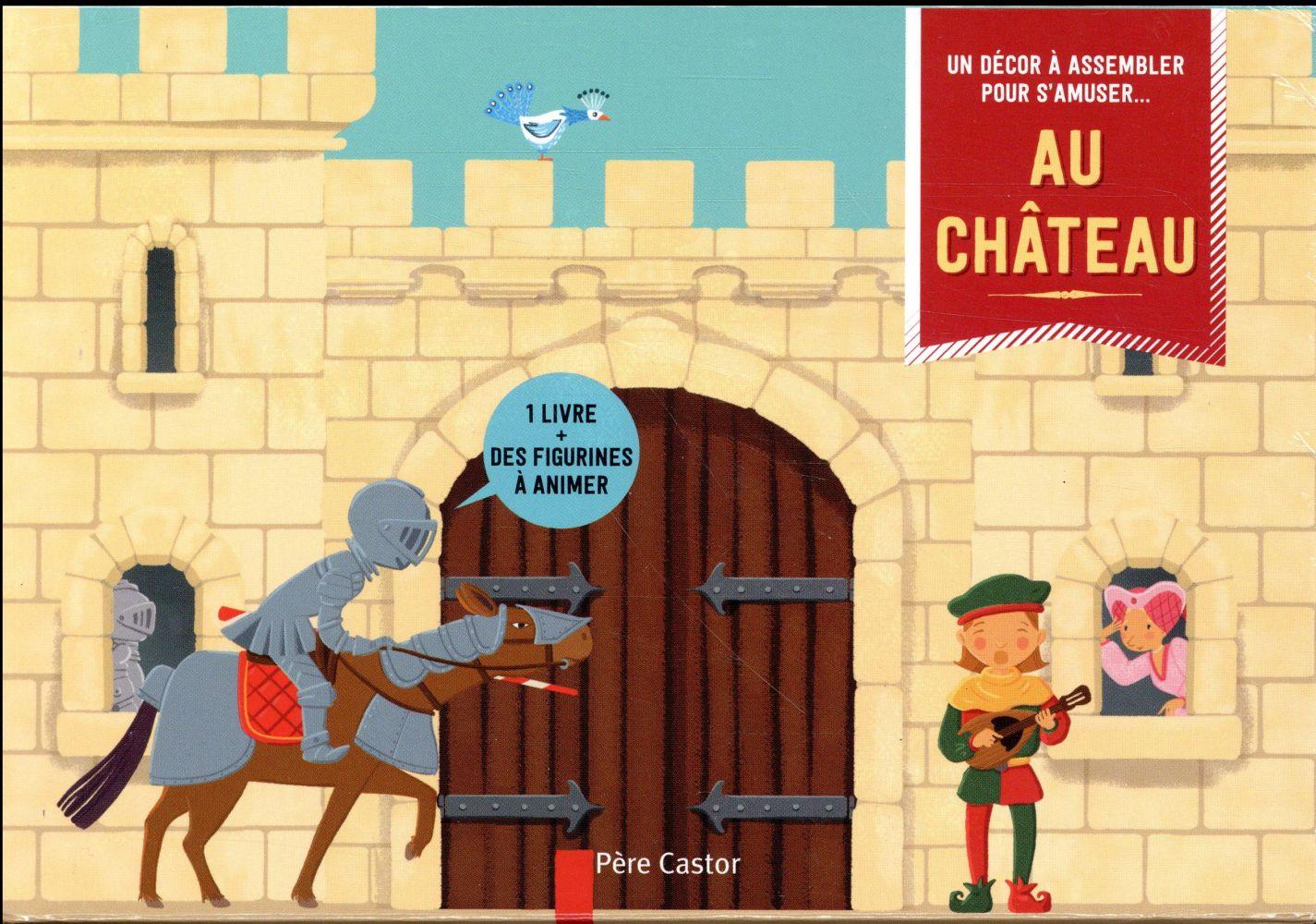 AU CHATEAU BRUNELET Père Castor-Flammarion