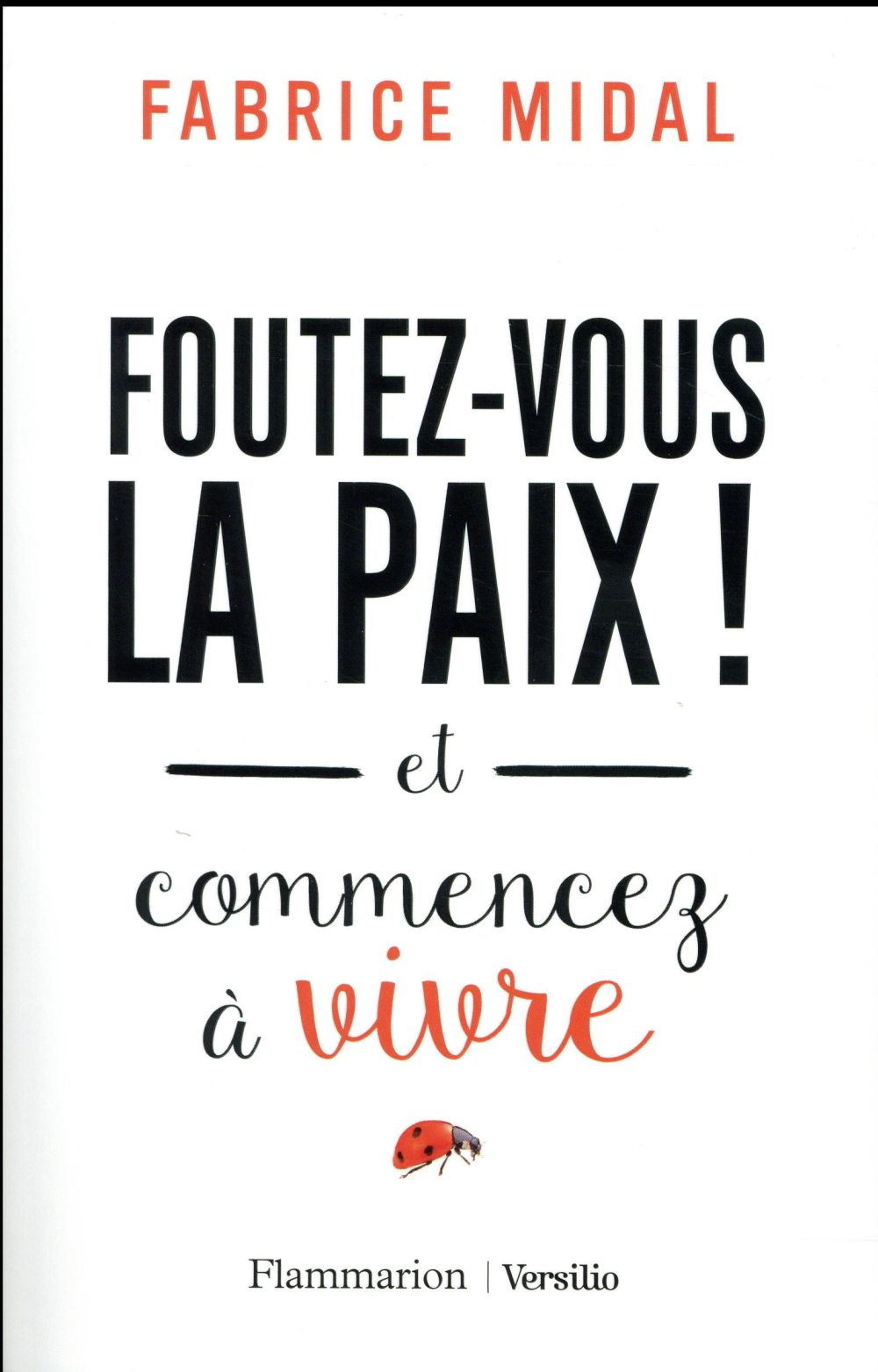 Midal Fabrice - FOUTEZ-VOUS LA PAIX