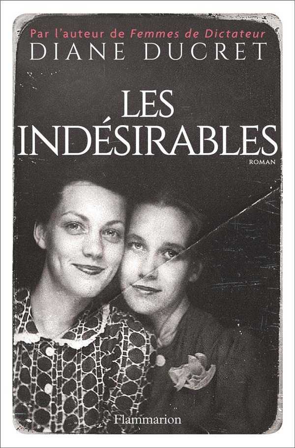 Ducret Diane - LES INDESIRABLES