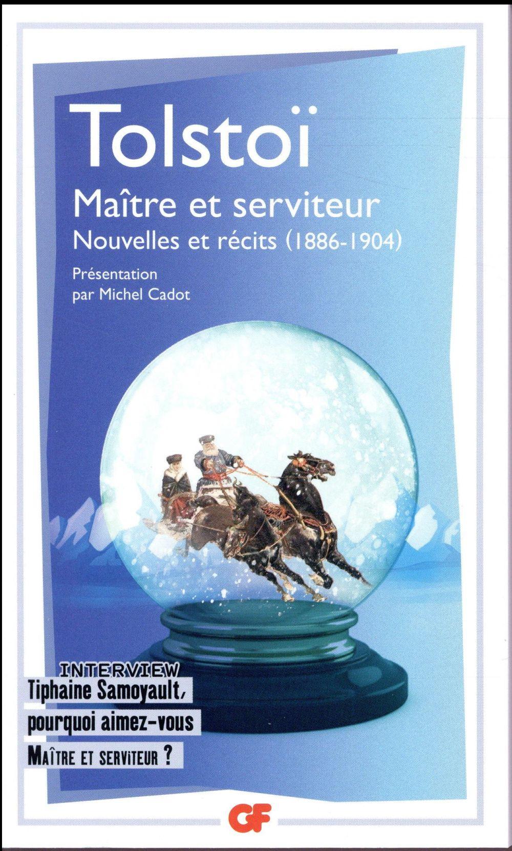 MAITRE ET SERVITEUR - NOUVELLES ET RECITS (1886-1904) TOLSTOI LEON Flammarion