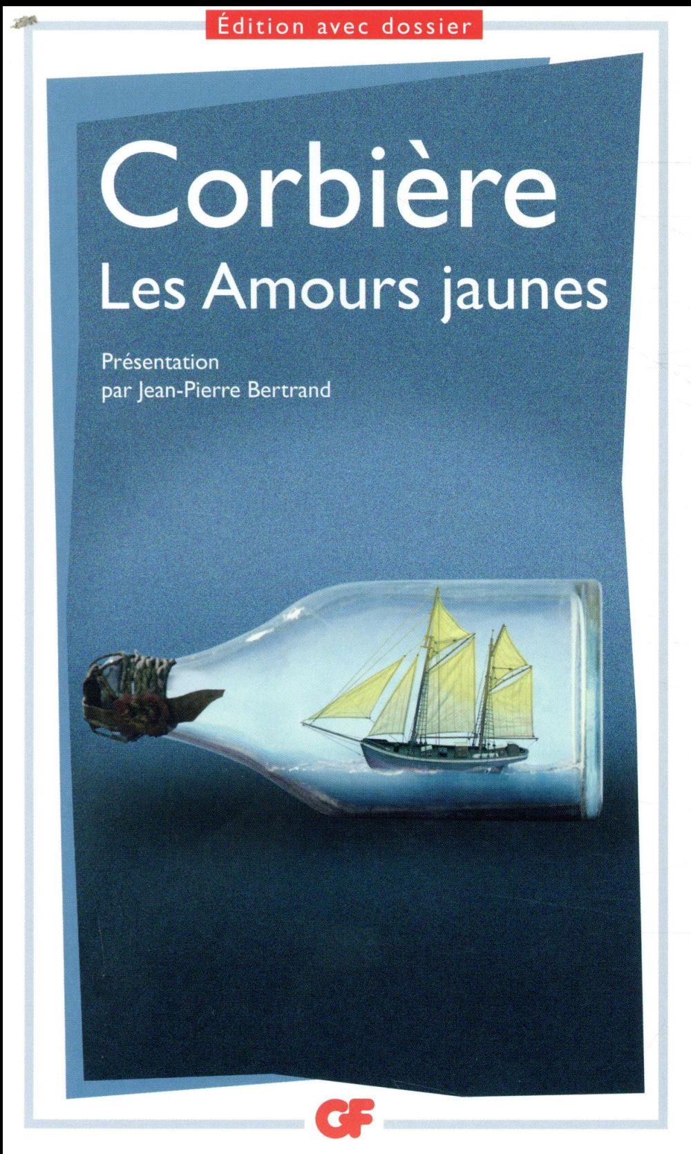 LES AMOURS JAUNES CORBIERE TRISTAN FLAMMARION