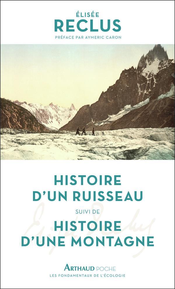 HISTOIRE D-UN RUISSEAU RECLUS/CARON ARTHAUD