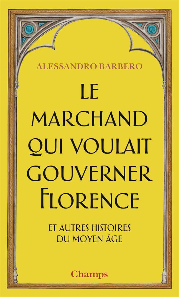 LE MARCHAND QUI VOULAIT GOUVER BARBERO ALESSANDRO FLAMMARION