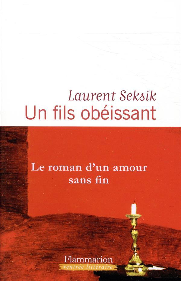 SEKSIK LAURENT - UN FILS OBEISSANT