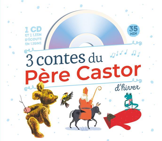 3 CONTES D'HIVER DU PERE CASTOR COLMONT/GIRAUD/LATYK Père Castor-Flammarion