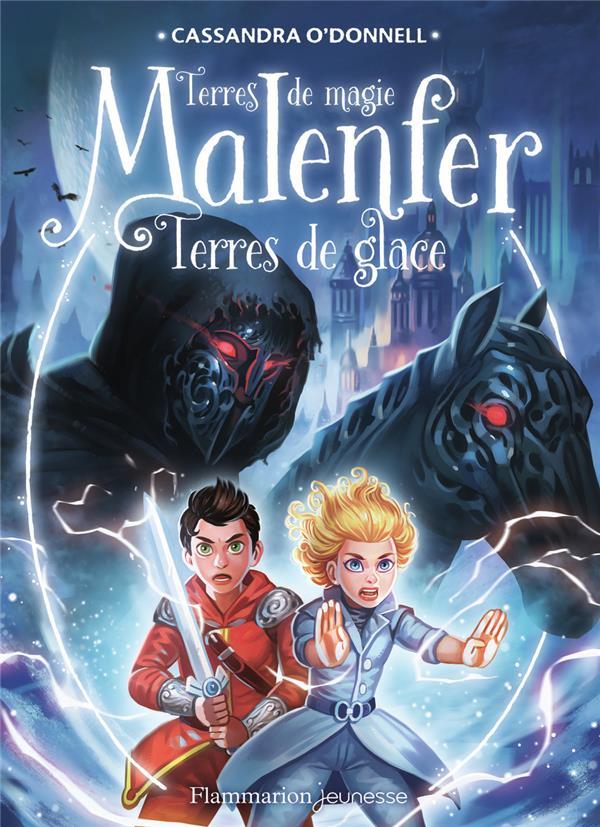 MALENFER T.5  -  TERRES DE GLACE O-DONNELL/FLEURY FLAMMARION