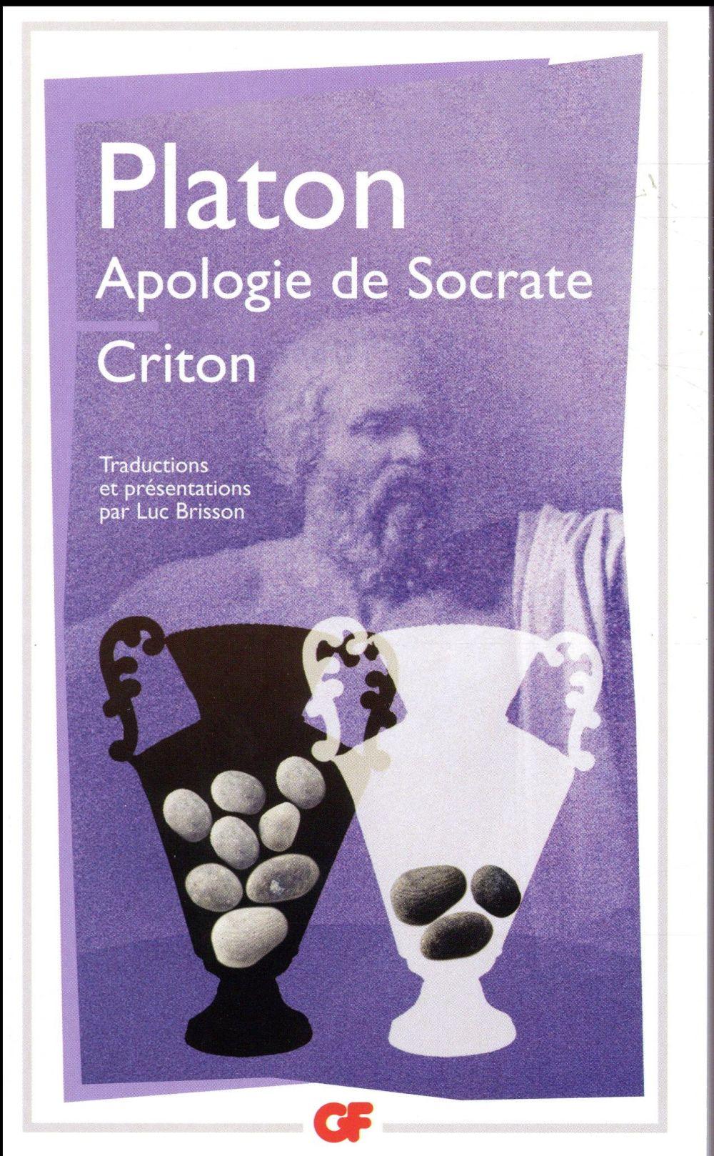 APOLOGIE DE SOCRATE  -  CRITON PLATON Flammarion