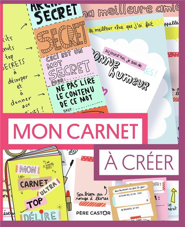 MON CARNET A CREER BORDIER, MARION FLAMMARION