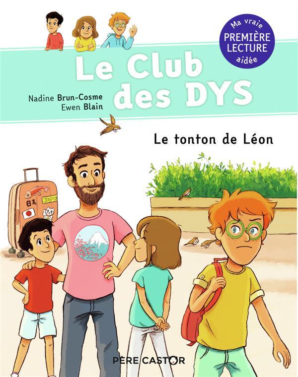 LE CLUB DES DYS T.4  -  LE TONTON DE LEON  FLAMMARION