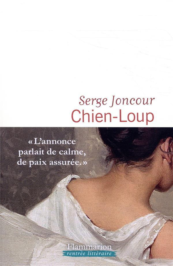 CHIEN-LOUP JONCOUR SERGE FLAMMARION
