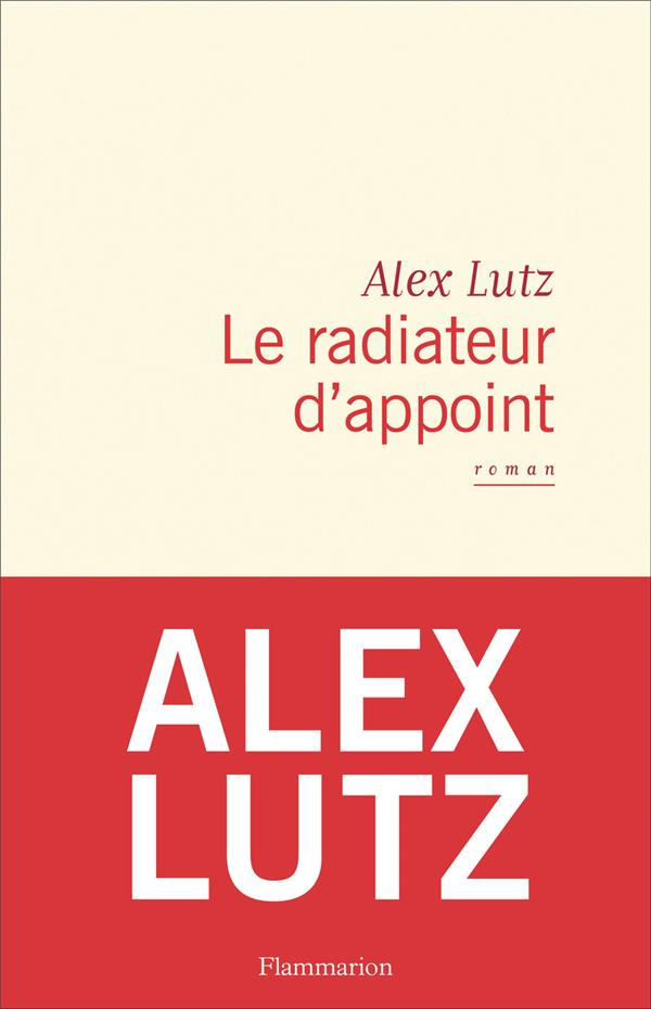LE RADIATEUR D'APPOINT LUTZ ALEX FLAMMARION