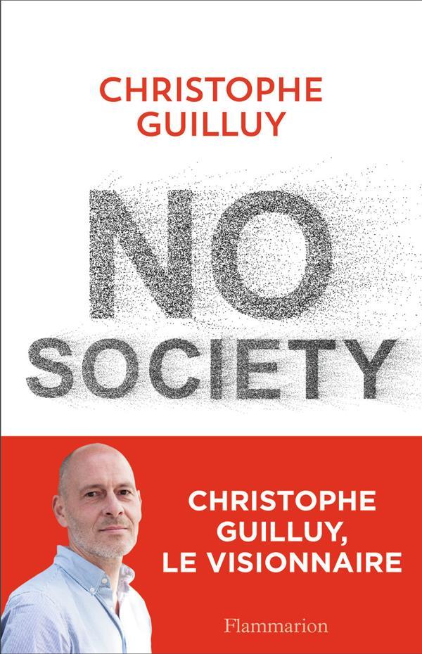 NO SOCIETY - LA FIN DE LA CLAS GUILLUY CHRISTOPHE FLAMMARION