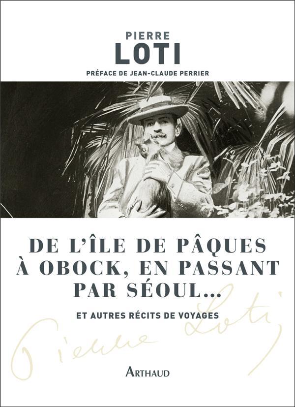 DE L-ILE DE PAQUES A OBOCK EN PASSANT PAR SEOUL