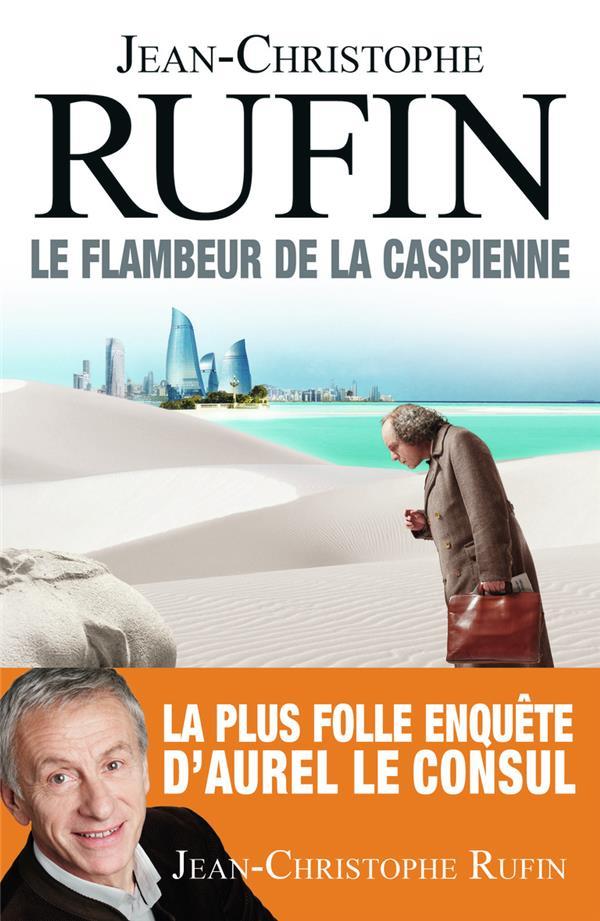 LES ENIGMES D'AUREL LE CONSUL T.3  -  LE FLAMBEUR DE LA CASPIENNE
