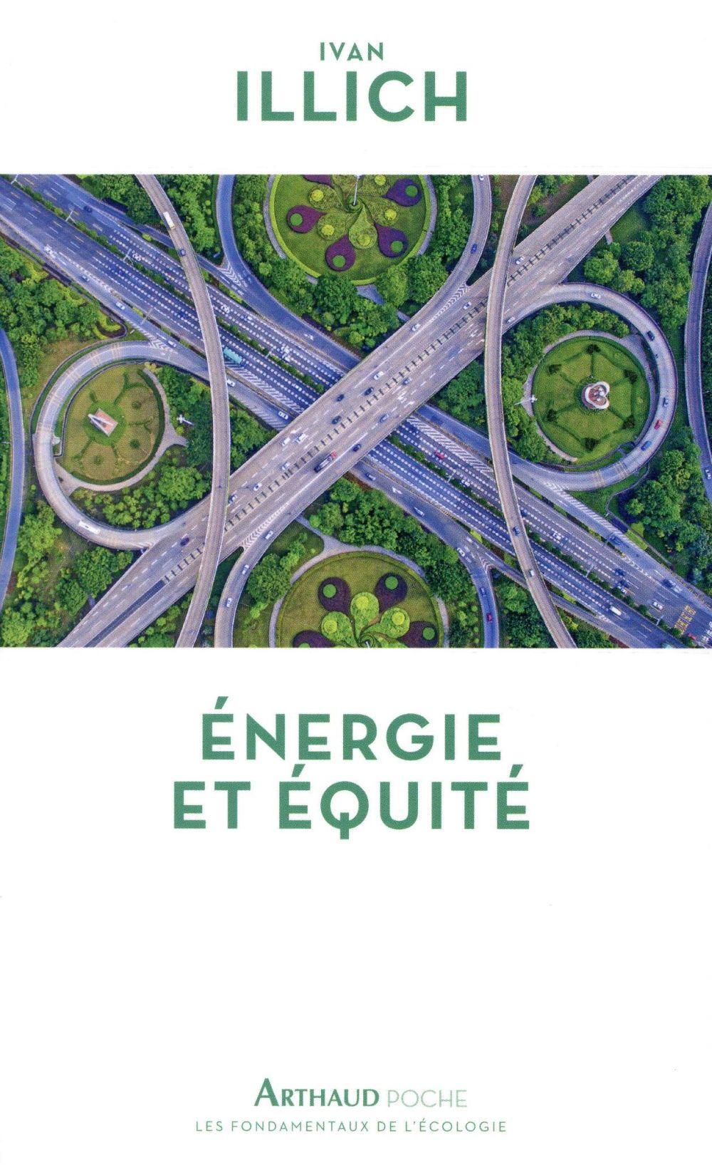 ENERGIE ET EQUITE ILLICH IVAN ARTHAUD