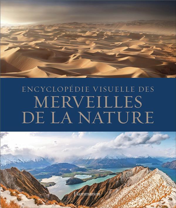 ENCYCLOPEDIE VISUELLE DES MERVEILLES DE LA NATURE COLLECTIF FLAMMARION