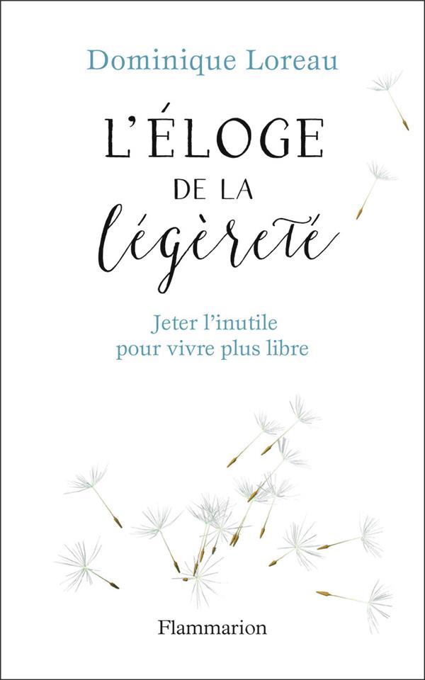 ELOGE DE LA LEGERETE - JETER L LOREAU DOMINIQUE FLAMMARION