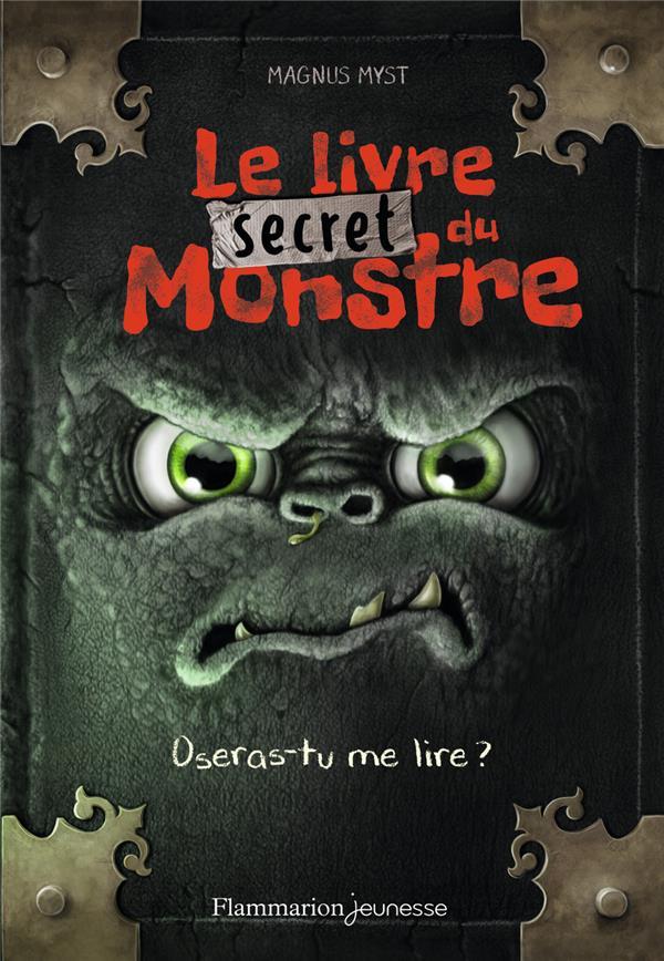 LE LIVRE SECRET DU MONSTRE - O MYST/HUSSUNG FLAMMARION