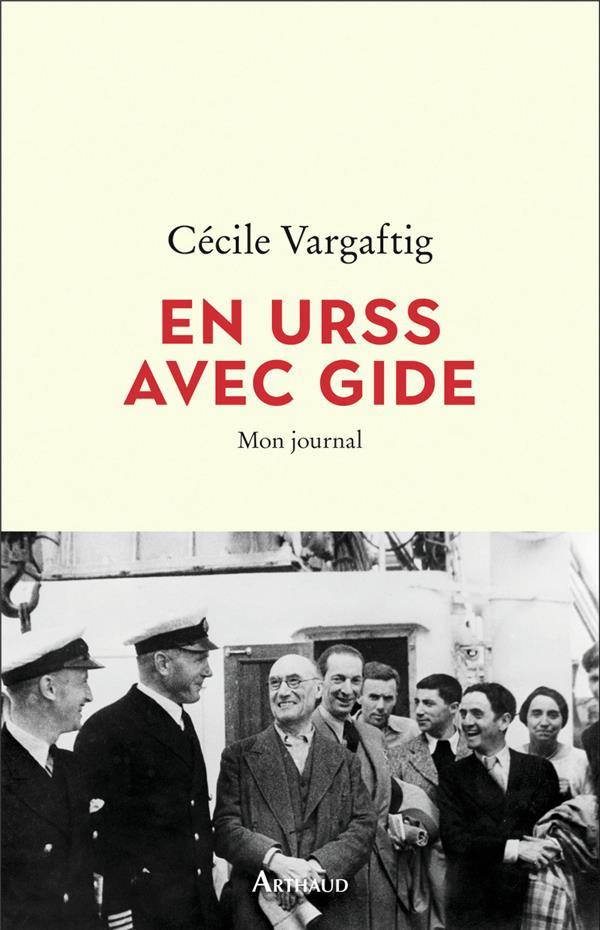 EN URSS AVEC GIDE  -  MON JOURNAL