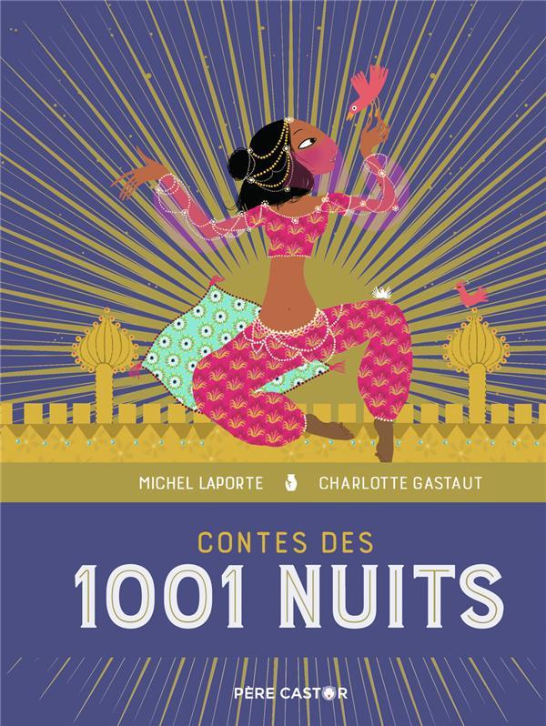 LES GRANDS RECITS DE LA MYTHOLOGIE - T05 - CONTES DES 1001 NUITS - LES GRANDS RECITS DE LA MYTHOLOGI