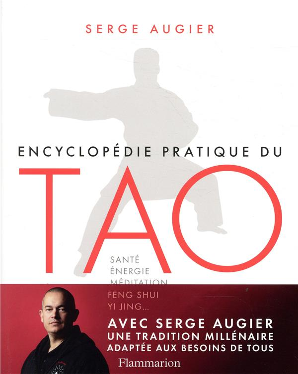 ENCYCLOPEDIE PRATIQUE DU TAO AUGIER/HERZOG FLAMMARION