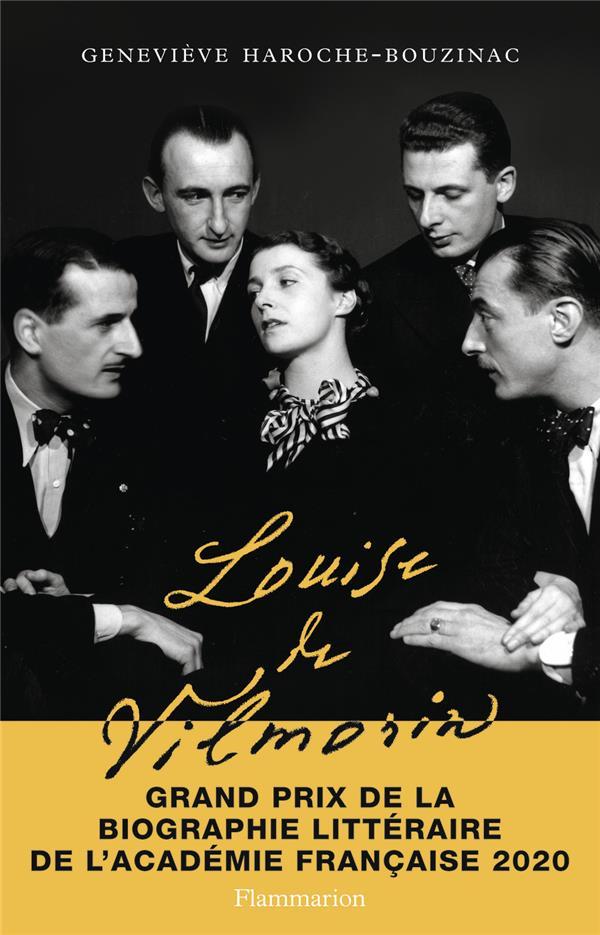 HAROCHE-BOUZINAC, GENEVIEVE - LOUISE DE VILMORIN, UNE VIE DE BOHEME