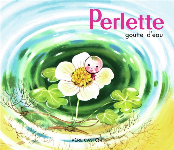 PERLETTE, GOUTTE D'EAU