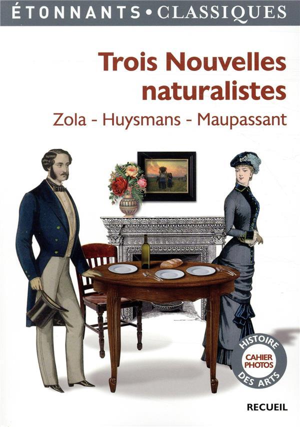 TROIS NOUVELLES NATURALISTES  Lgdj