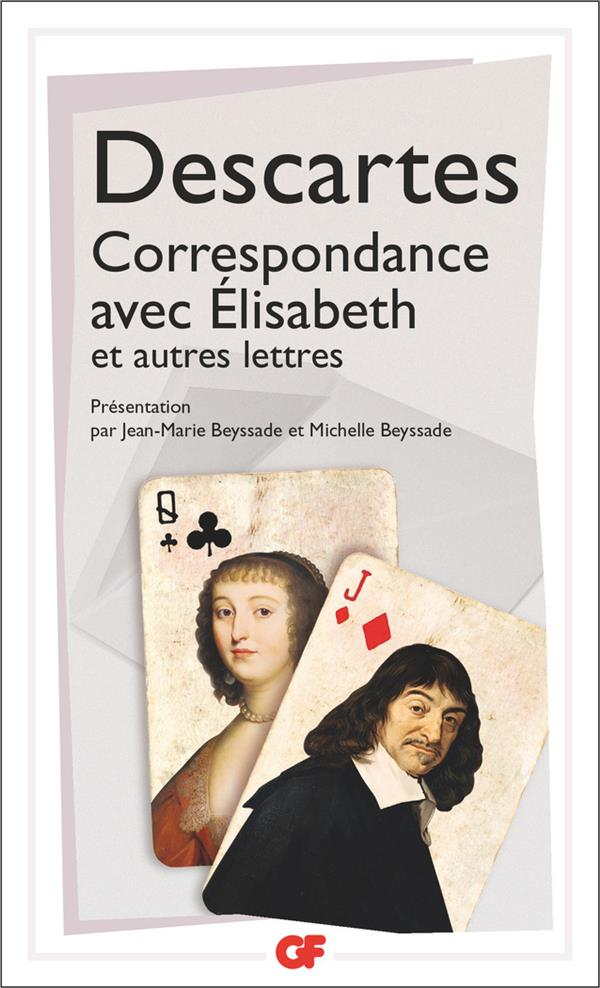 CORRESPONDANCE AVEC ELISABETH ET AUTRES LETTRES