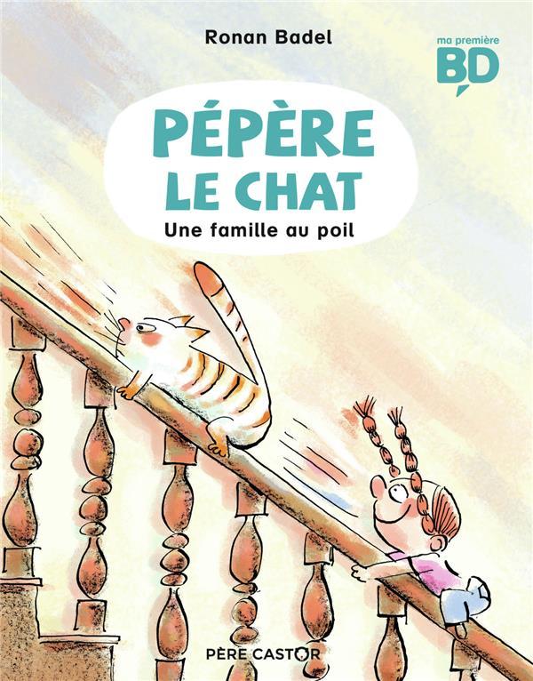 PEPERE LE CHAT T.2  -  UNE FAMILLE AU POIL