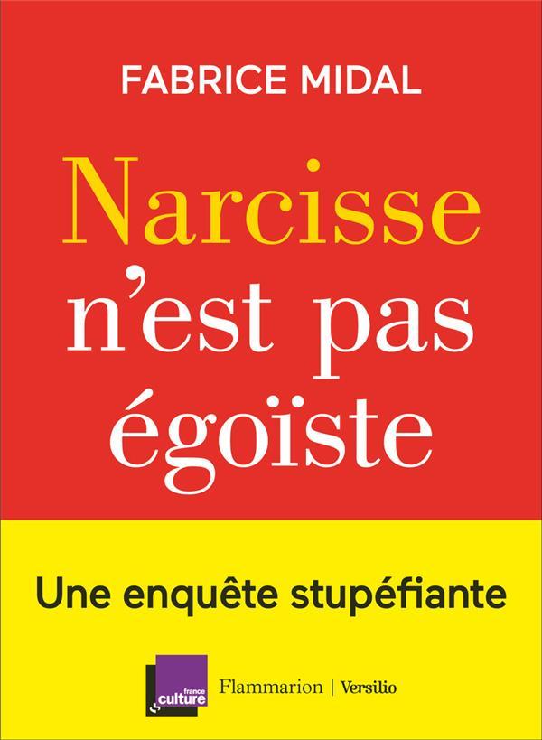 NARCISSE N-EST PAS EGOISTE MIDAL FABRICE FLAMMARION