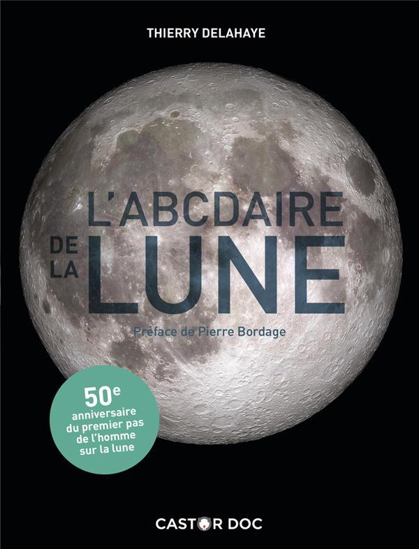 L'ABCDAIRE DE LA LUNE DELAHAYE/BORDAGE FLAMMARION