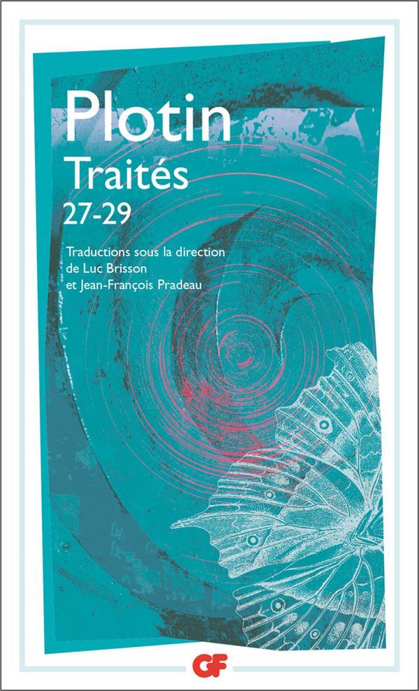 TRAITES 27-29 - SUR LES DIFFICULTES RELATIVES A L'AME (IV, 3-5)