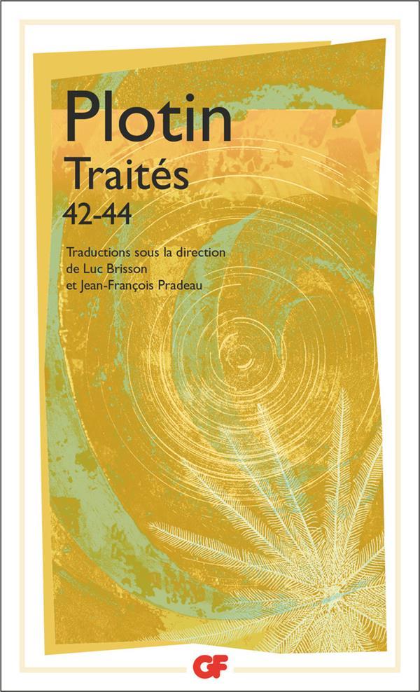 TRAITES 42-44 - SUR LES GENRES DE L'ETRE I, II ET III