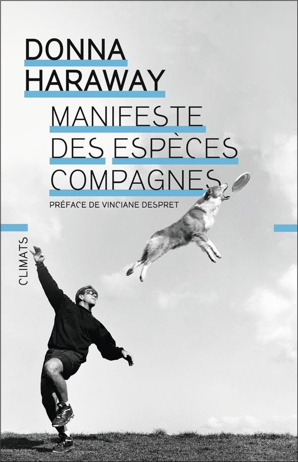 MANIFESTE DES ESPECES COMPAGNES : PLAIDOYER POUR LE PARTENARIAT CHIENS HUMAINS