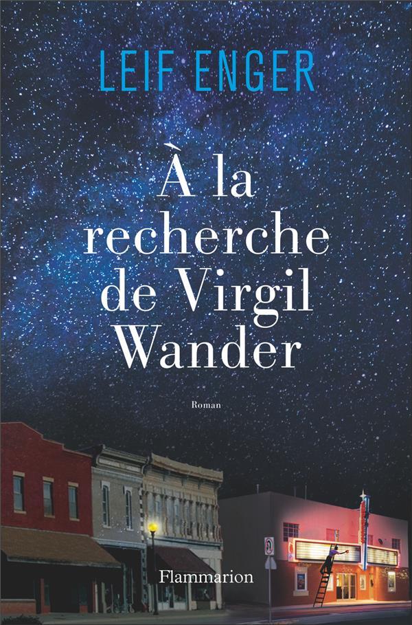 A LA RECHERCHE DE VIRGIL WANDER ENGER LEIF FLAMMARION