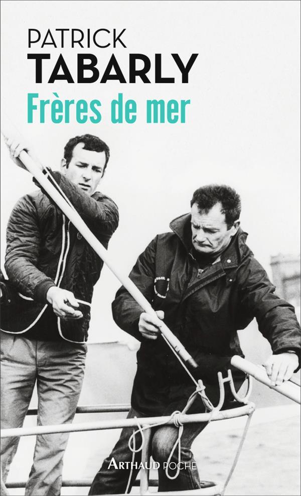 FRERES DE MER TABARLY PATRICK FLAMMARION