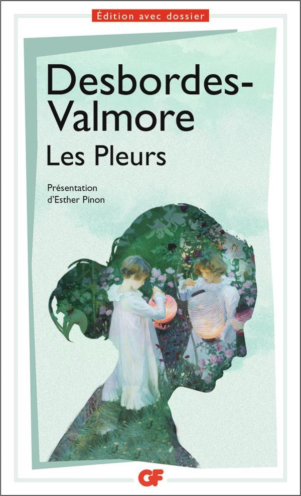 LES PLEURS DESBORDES-VALMORE M. FLAMMARION