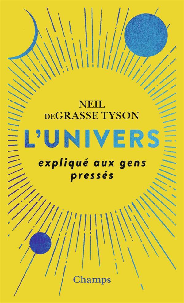 L'UNIVERS EXPLIQUE AUX GENS PRESSES