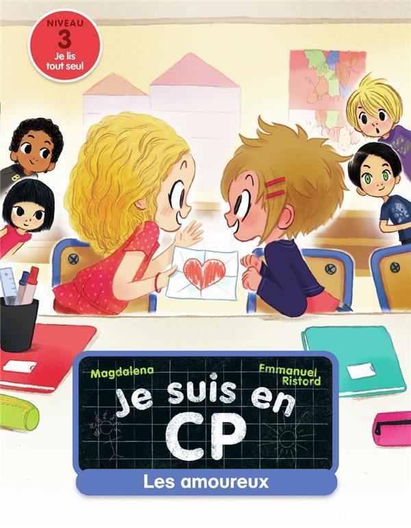 JE SUIS EN CP - T05 - LES AMOU