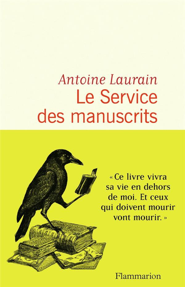 LE SERVICE DES MANUSCRITS LAURAIN ANTOINE FLAMMARION