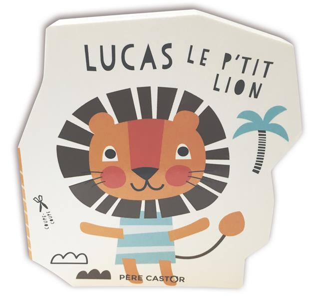 LUCAS LE P'TIT LION STUDIO IMAGEBOOKS FLAMMARION