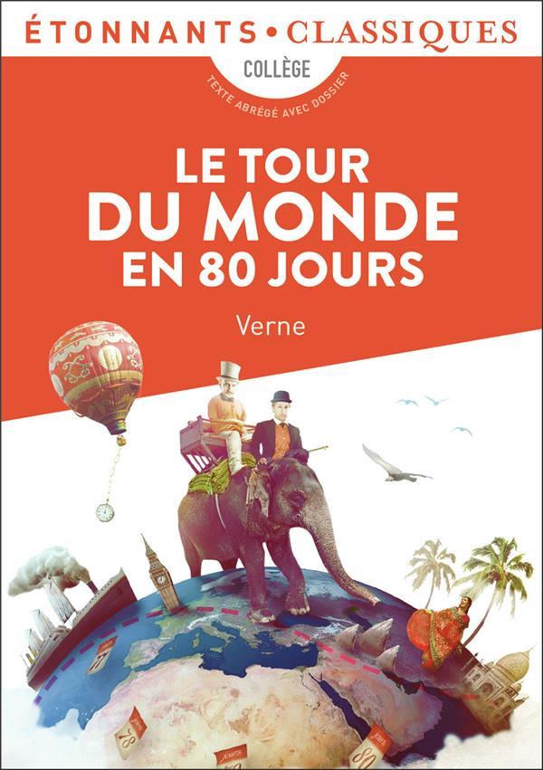LE TOUR DU MONDE EN 80 JOURS VERNE JULES FLAMMARION