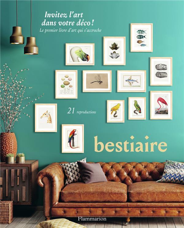 BESTIAIRE - INVITEZ L-ART DANS COLLECTIF FLAMMARION