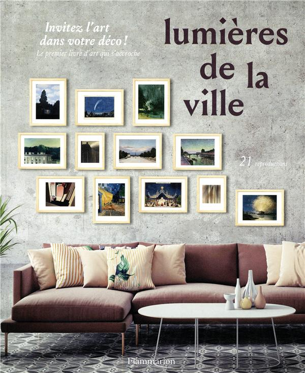 LUMIERES DE LA VILLE - INVITEZ COLLECTIF FLAMMARION