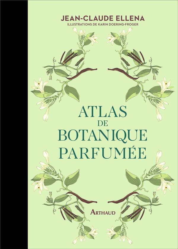 ATLAS DE BOTANIQUE PARFUMEE