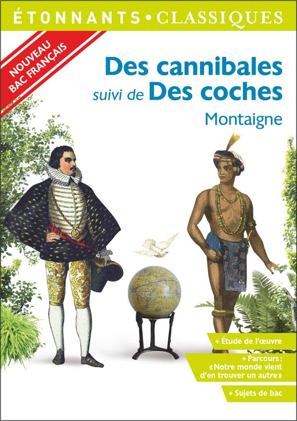 DES CANNIBALES - DES COCHES MONTAIGNE FLAMMARION