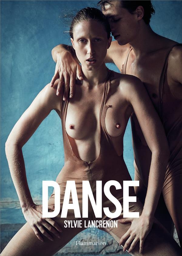 DANSE LANCRENON/BEIGBEDER FLAMMARION