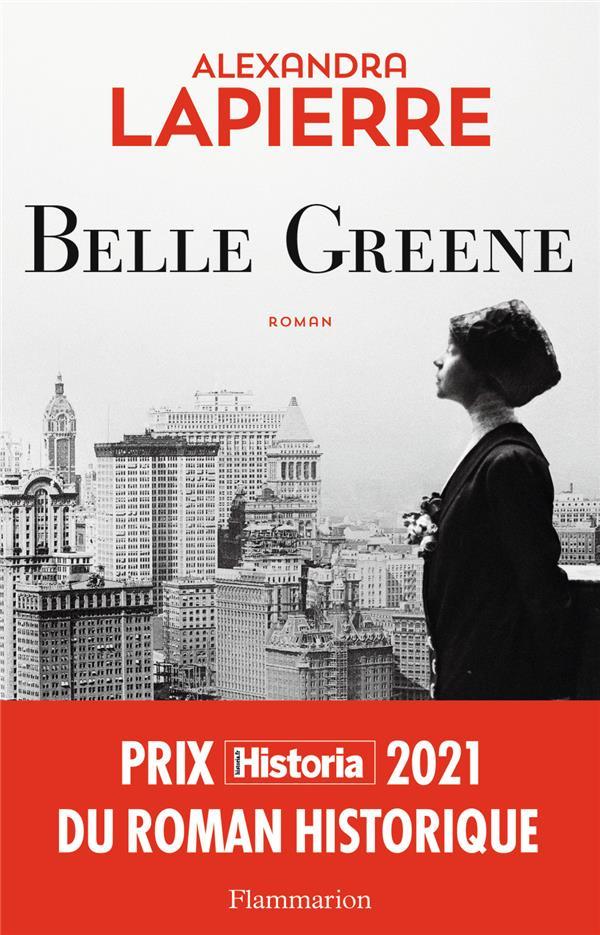 BELLE GREENE LAPIERRE ALEXANDRA FLAMMARION